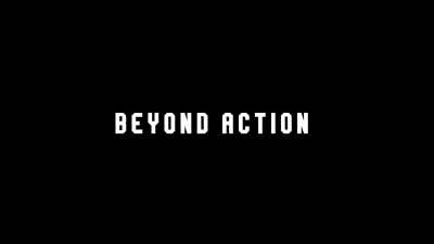 Beyond Action